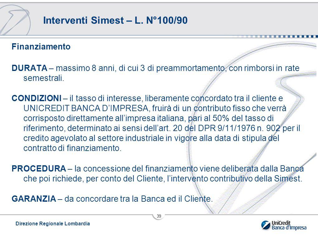 Direzione Regionale Lombardia 39 Interventi Simest – L.