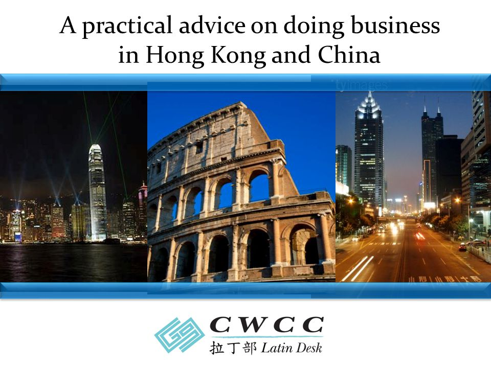 A practical advice on doing business in Hong Kong and China