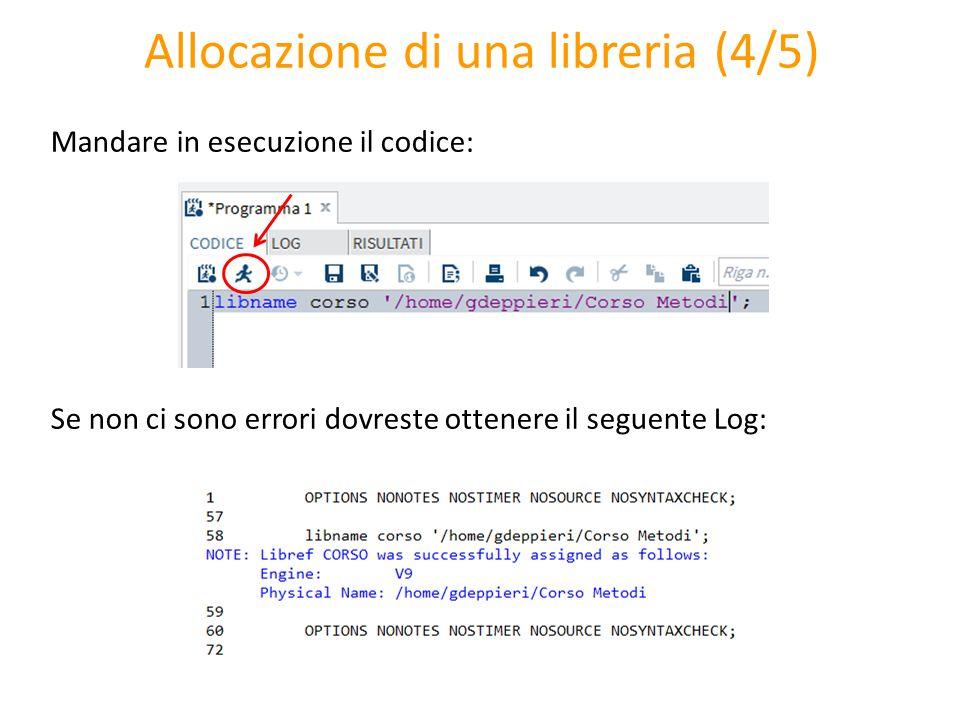 Allocazione di una libreria (4/5) Mandare in esecuzione il codice: Se non ci sono errori dovreste ottenere il seguente Log: