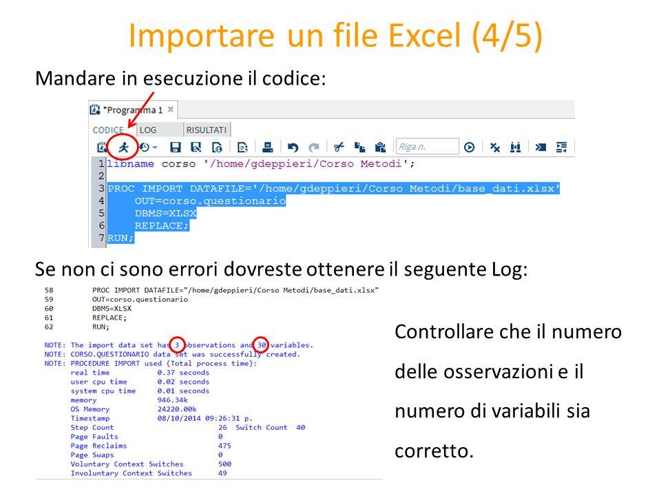 Importare un file Excel (4/5) Mandare in esecuzione il codice: Se non ci sono errori dovreste ottenere il seguente Log: Controllare che il numero dell