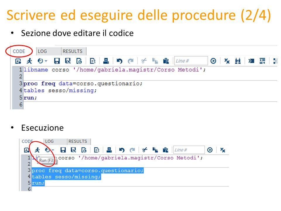Scrivere ed eseguire delle procedure (2/4) Sezione dove editare il codice Esecuzione