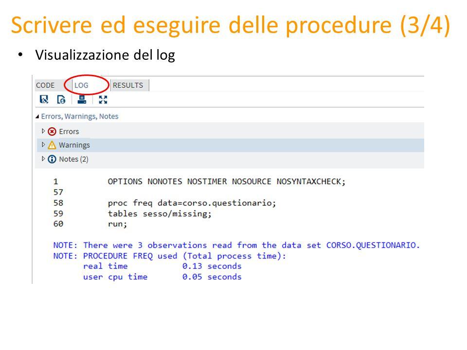 Scrivere ed eseguire delle procedure (3/4) Visualizzazione del log
