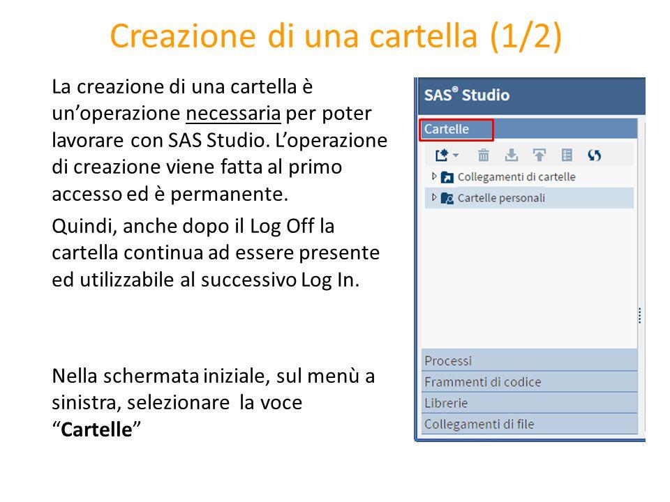 Creazione di una cartella (1/2) La creazione di una cartella è un'operazione necessaria per poter lavorare con SAS Studio. L'operazione di creazione v