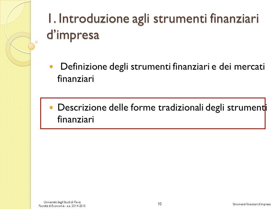 10 Università degli Studi di Pavia Facoltà di Economia - a.a.
