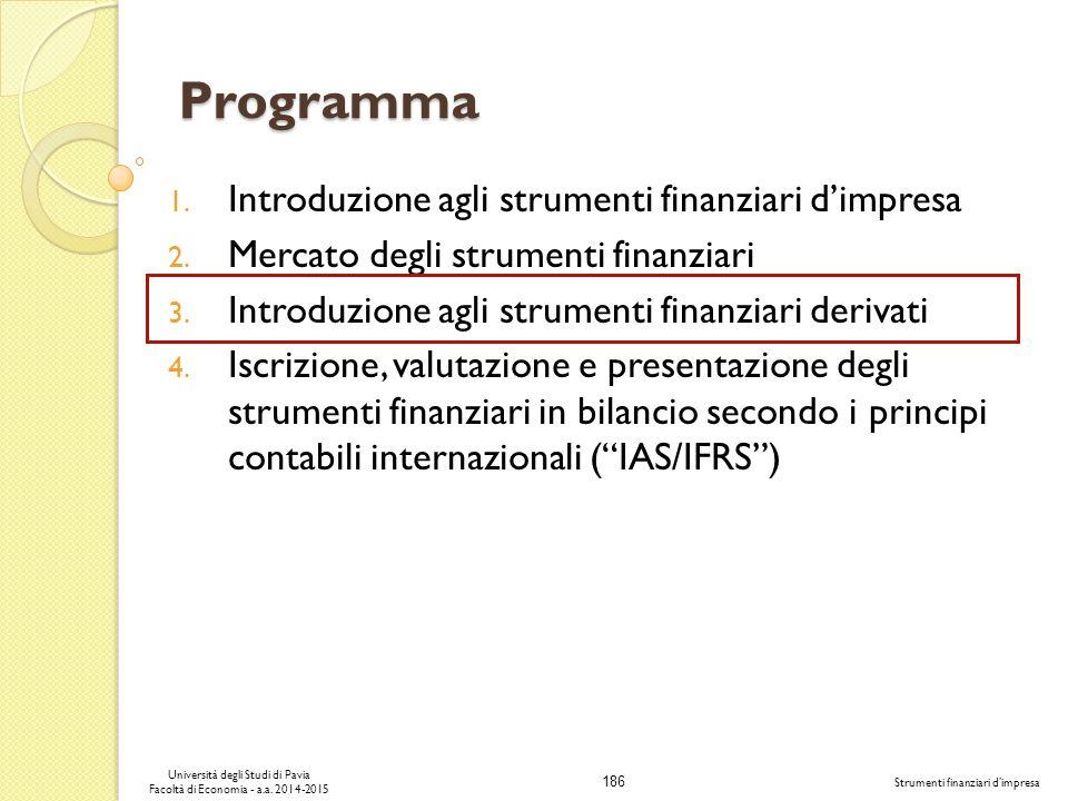 186 Università degli Studi di Pavia Facoltà di Economia - a.a.