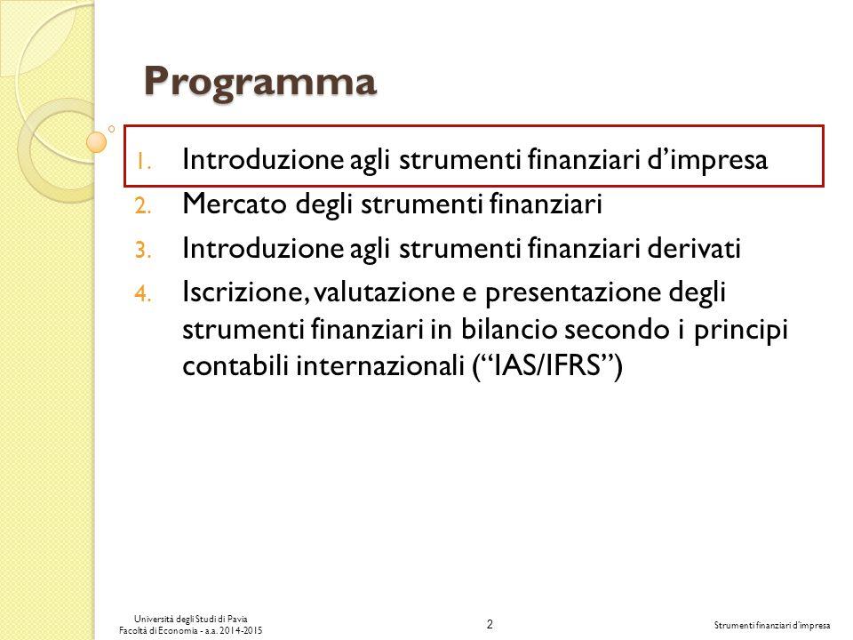 2 Università degli Studi di Pavia Facoltà di Economia - a.a.