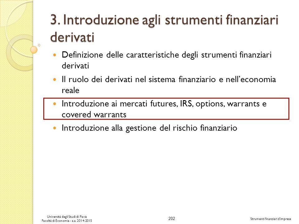 202 Università degli Studi di Pavia Facoltà di Economia - a.a.
