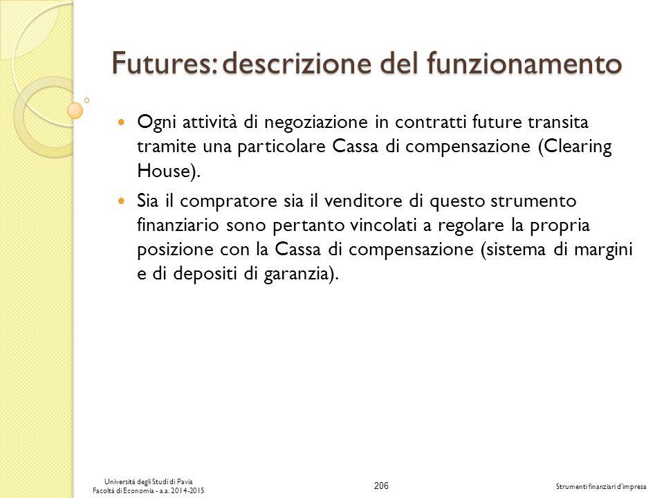 206 Università degli Studi di Pavia Facoltà di Economia - a.a.