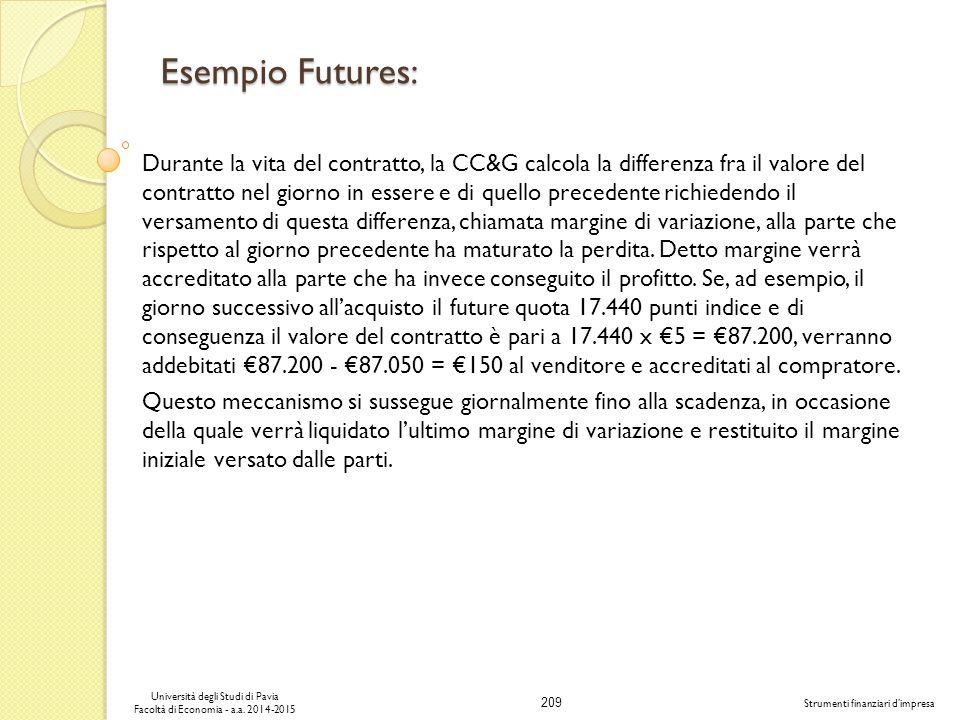 209 Università degli Studi di Pavia Facoltà di Economia - a.a.