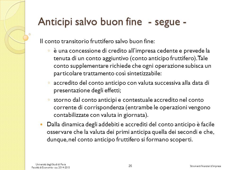 26 Università degli Studi di Pavia Facoltà di Economia - a.a.