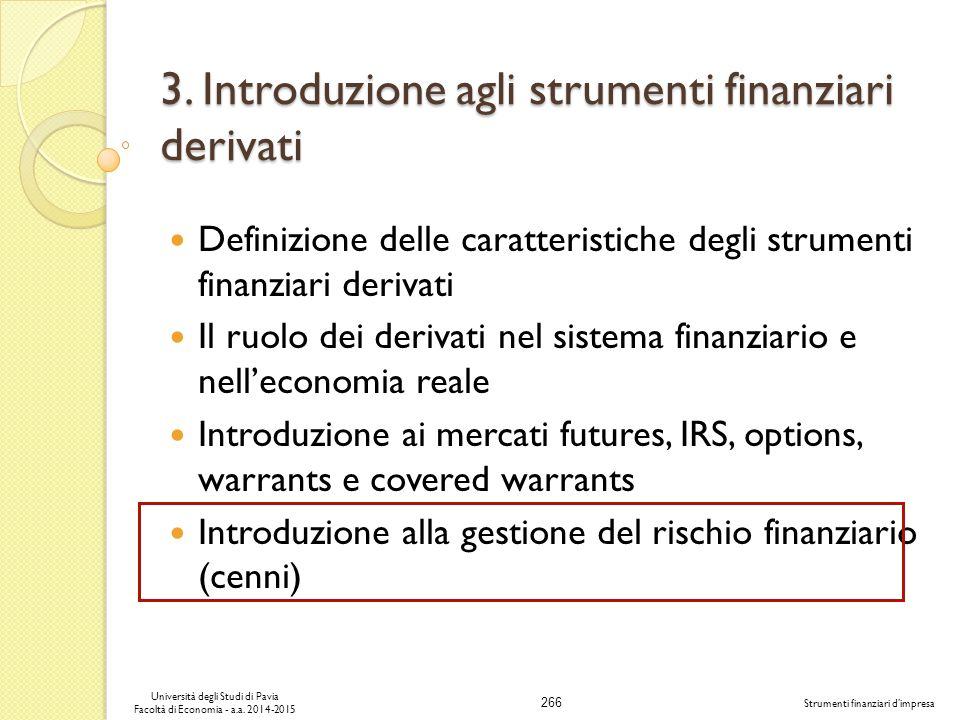266 Università degli Studi di Pavia Facoltà di Economia - a.a.