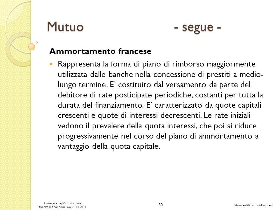 39 Università degli Studi di Pavia Facoltà di Economia - a.a.