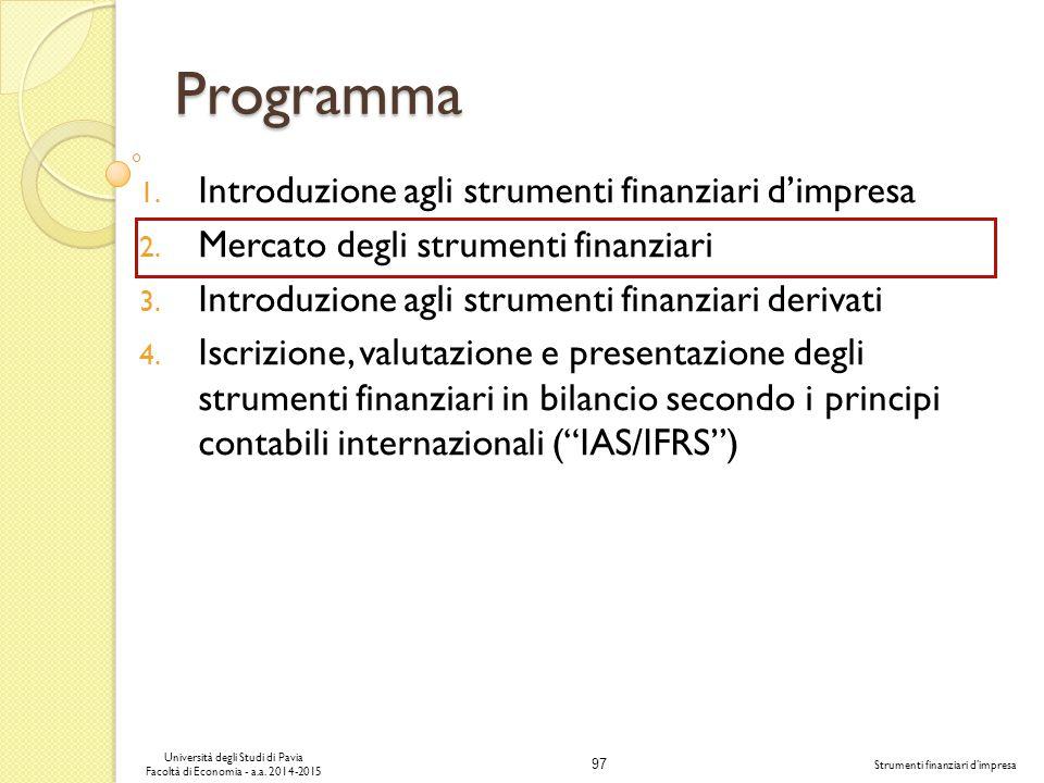 97 Università degli Studi di Pavia Facoltà di Economia - a.a.