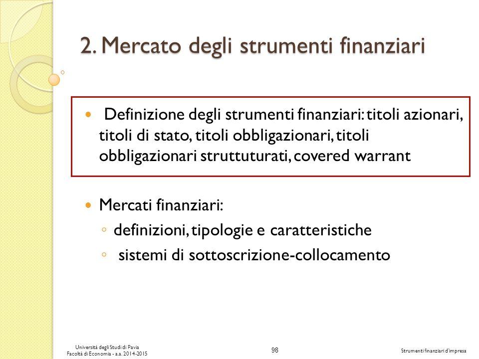 98 Università degli Studi di Pavia Facoltà di Economia - a.a.