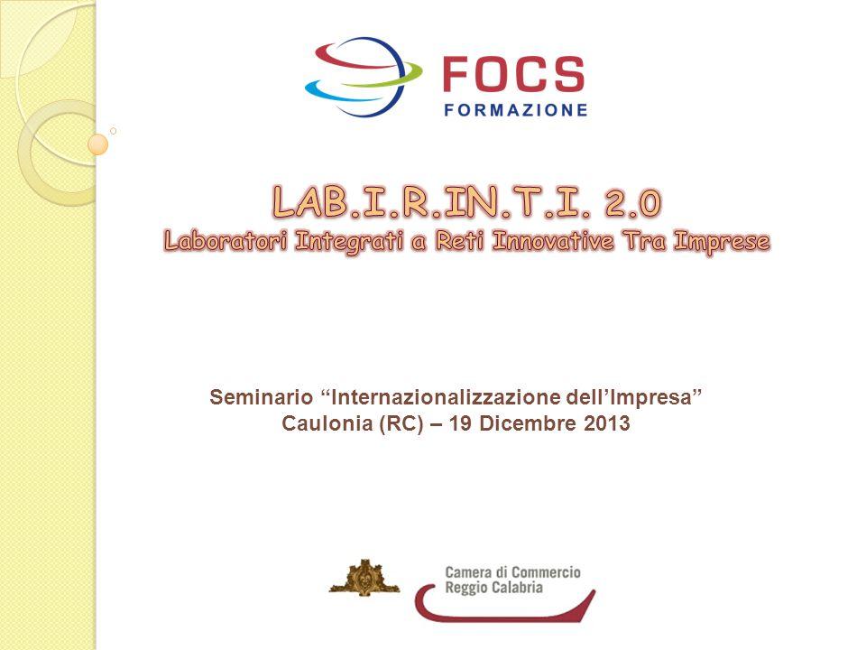"""Seminario """"Internazionalizzazione dell'Impresa"""" Caulonia (RC) – 19 Dicembre 2013"""