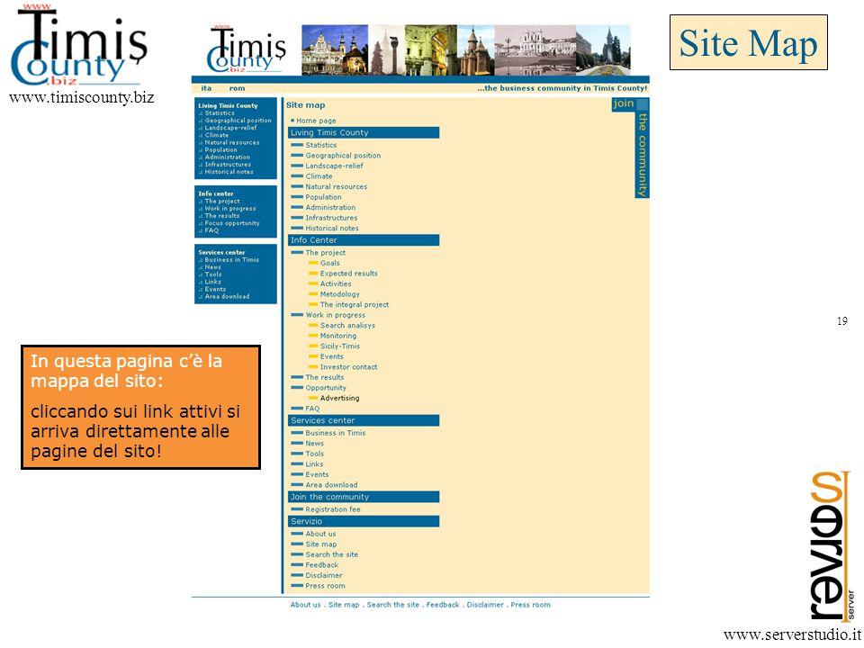 Site Map www.timiscounty.biz www.serverstudio.it In questa pagina c'è la mappa del sito: cliccando sui link attivi si arriva direttamente alle pagine del sito.