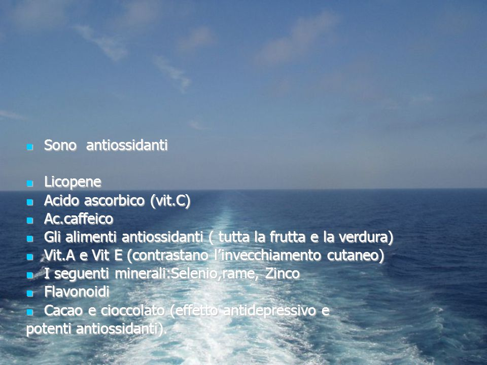 Sono antiossidanti Sono antiossidanti Licopene Licopene Acido ascorbico (vit.C) Acido ascorbico (vit.C) Ac.caffeico Ac.caffeico Gli alimenti antiossid