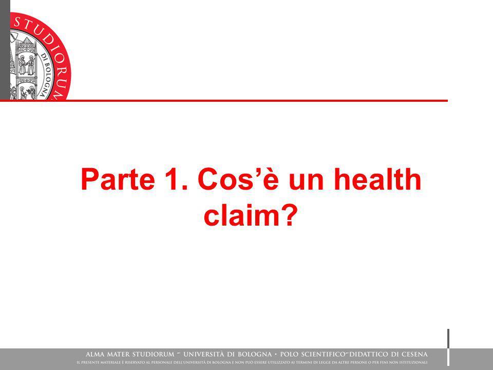 Parte 1. Cos'è un health claim?