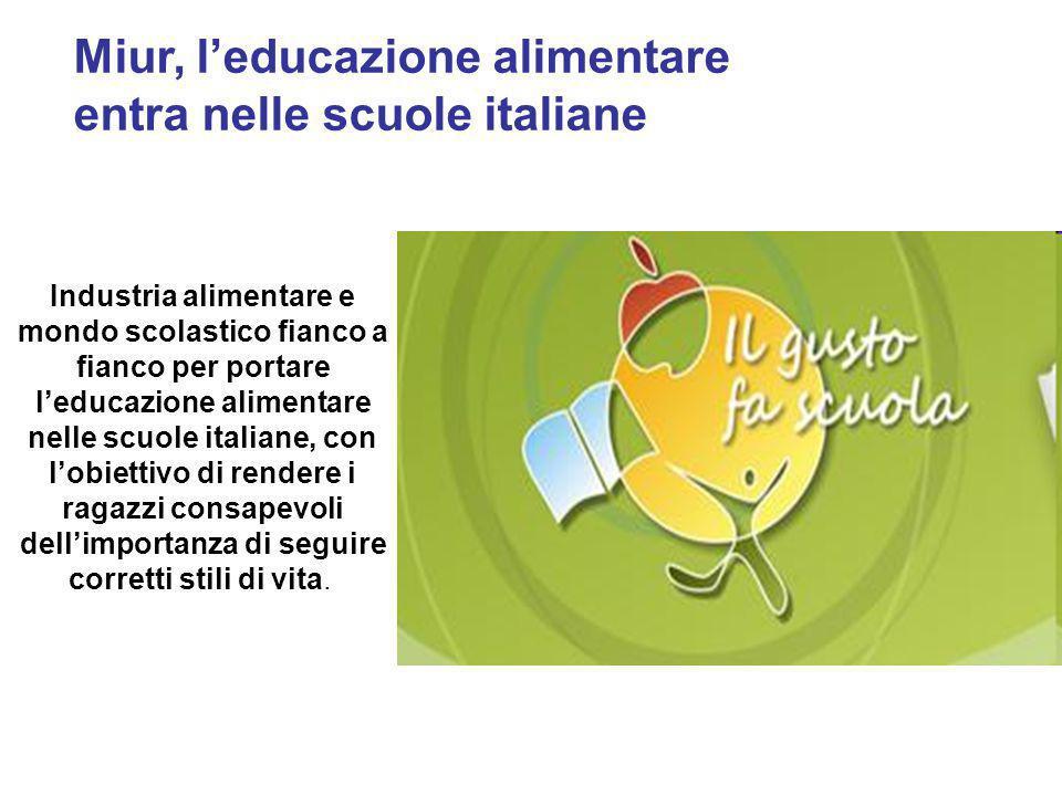 Miur, l'educazione alimentare entra nelle scuole italiane Industria alimentare e mondo scolastico fianco a fianco per portare l'educazione alimentare