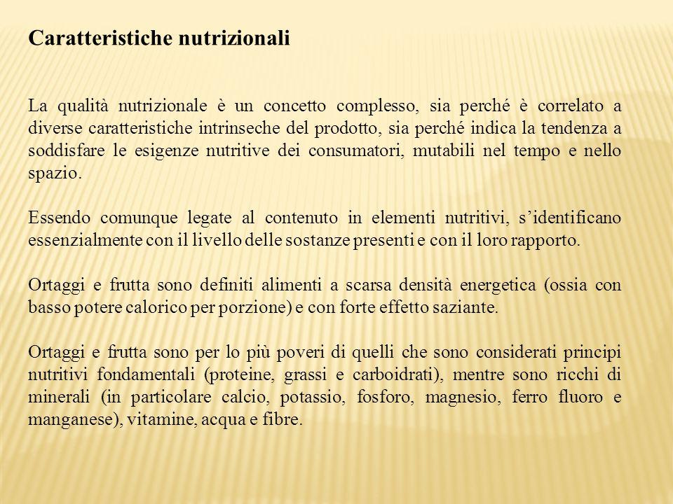 Caratteristiche nutrizionali La qualità nutrizionale è un concetto complesso, sia perché è correlato a diverse caratteristiche intrinseche del prodott