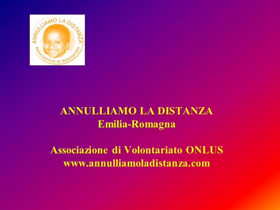 ANNULLIAMO LA DISTANZA Emilia-Romagna Associazione di Volontariato ONLUS www.annulliamoladistanza.com