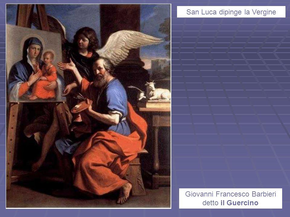 San Luca dipinge la Vergine Giovanni Francesco Barbieri detto il Guercino