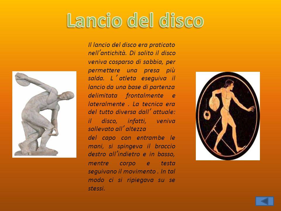 Il lancio del disco era praticato nell'antichità. Di solito il disco veniva cosparso di sabbia, per permettere una presa più salda. L'atleta eseguiva