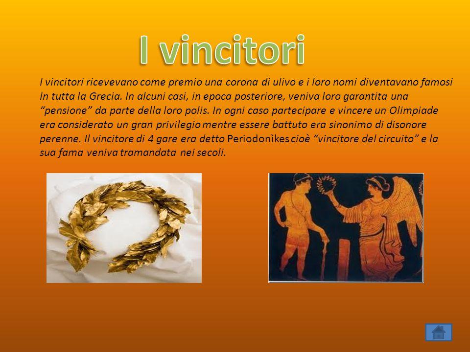 I vincitori ricevevano come premio una corona di ulivo e i loro nomi diventavano famosi In tutta la Grecia. In alcuni casi, in epoca posteriore, veniv