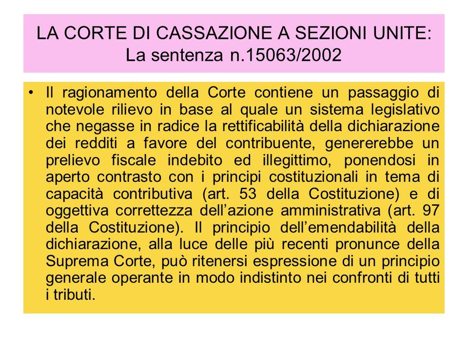 LA CORTE DI CASSAZIONE A SEZIONI UNITE: La sentenza n.15063/2002 Il ragionamento della Corte contiene un passaggio di notevole rilievo in base al qual