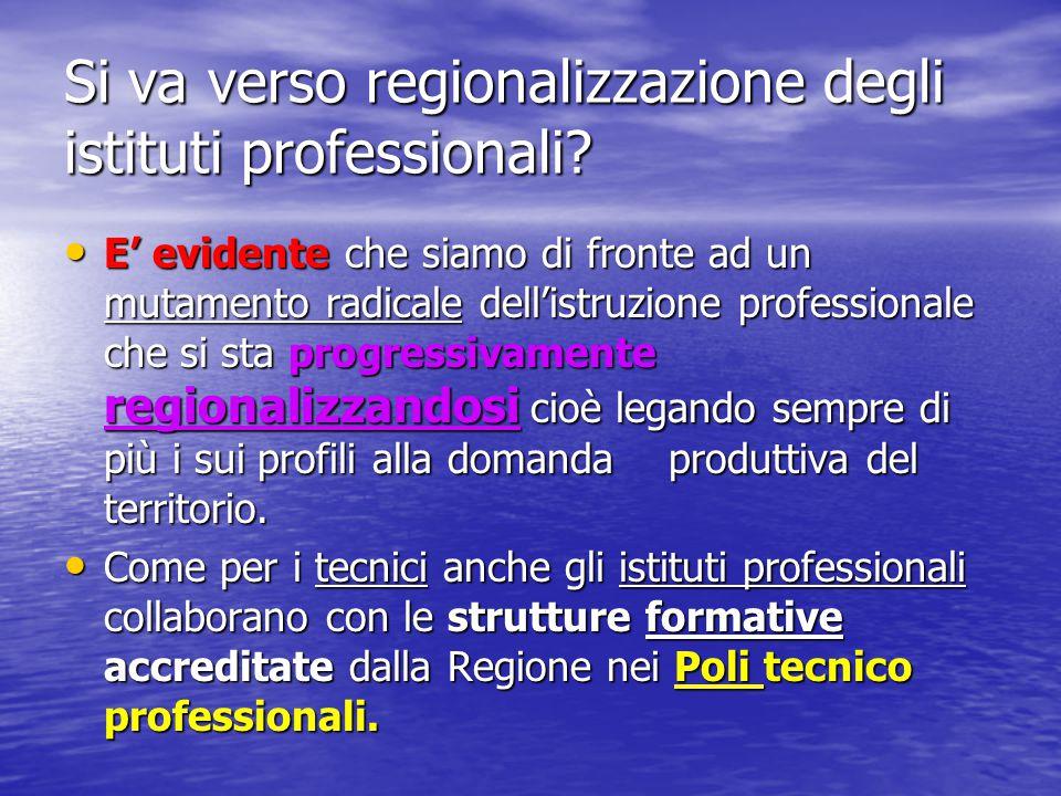 Si va verso regionalizzazione degli istituti professionali? E' evidente che siamo di fronte ad un mutamento radicale dell'istruzione professionale che