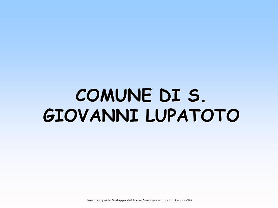 Consorzio per lo Sviluppo del Basso Veronese – Ente di Bacino VR4 COMUNE DI S. GIOVANNI LUPATOTO