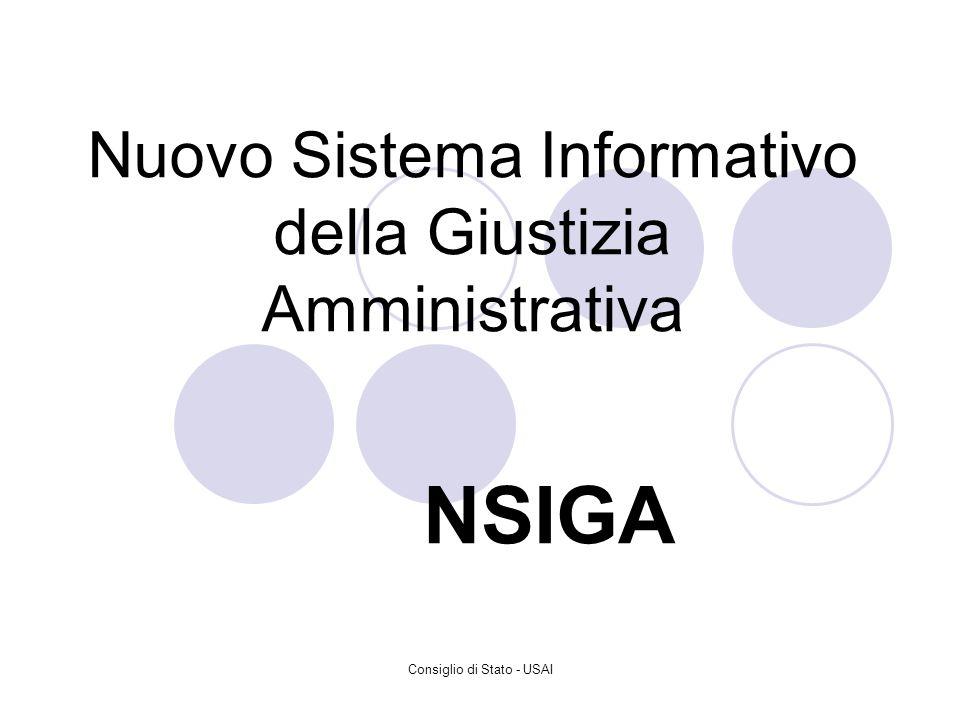 Consiglio di Stato - USAI Nuovo Sistema Informativo della Giustizia Amministrativa NSIGA