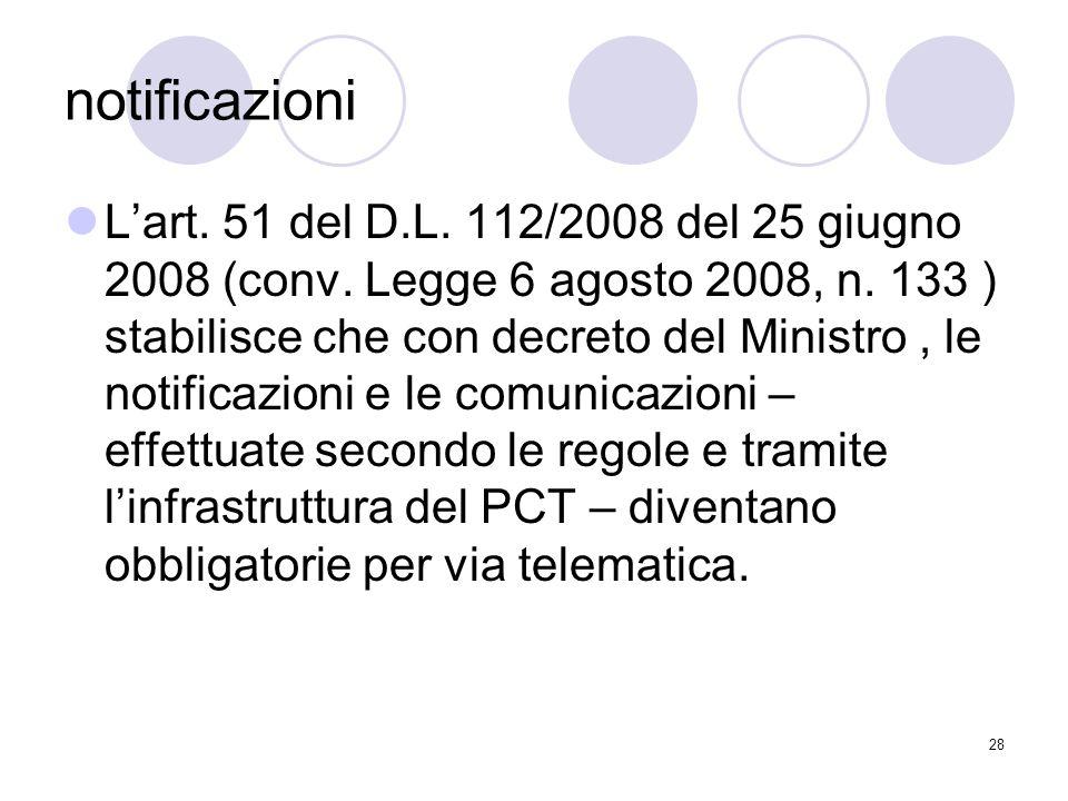28 notificazioni L'art. 51 del D.L. 112/2008 del 25 giugno 2008 (conv.