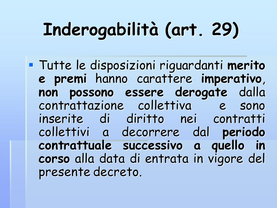 Inderogabilità (art.