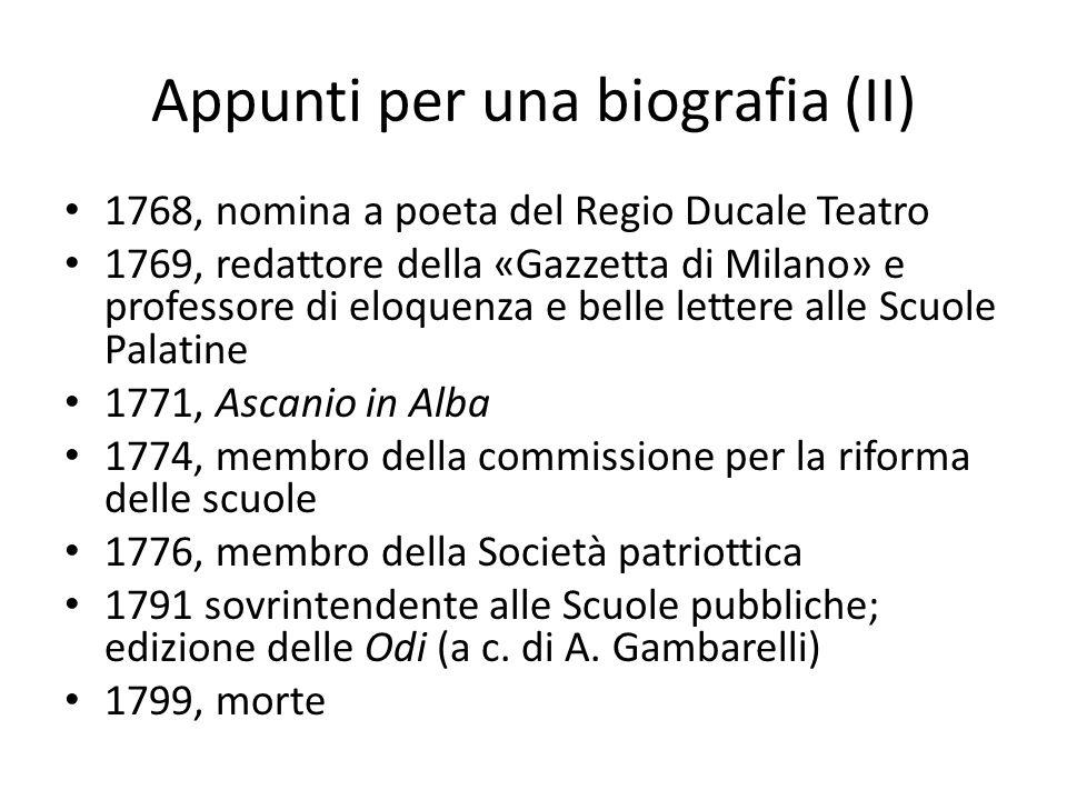Appunti per una biografia (II) 1768, nomina a poeta del Regio Ducale Teatro 1769, redattore della «Gazzetta di Milano» e professore di eloquenza e bel