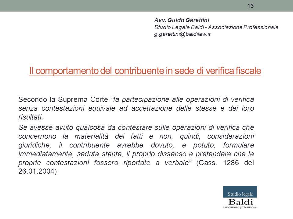 """13 Il comportamento del contribuente in sede di verifica fiscale Secondo la Suprema Corte """"la partecipazione alle operazioni di verifica senza contest"""