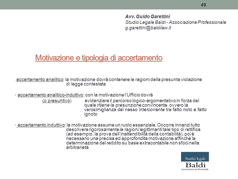 49 Motivazione e tipologia di accertamento accertamento analitico: la motivazione dovrà contenere le ragioni della presunta violazione di legge contes