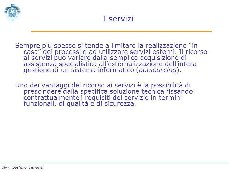 """Avv. Stefano Venanzi I servizi Sempre più spesso si tende a limitare la realizzazione """"in casa"""" dei processi e ad utilizzare servizi esterni. Il ricor"""