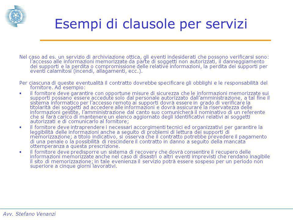 Avv. Stefano Venanzi Esempi di clausole per servizi Nel caso ad es.