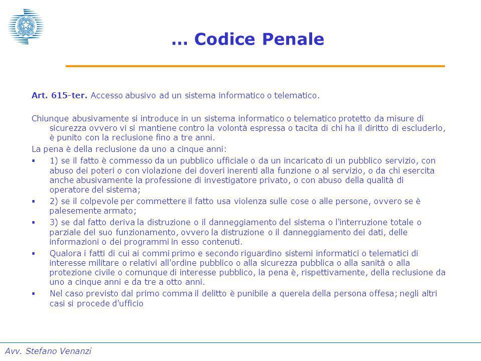 Avv. Stefano Venanzi … Codice Penale Art. 615-ter.