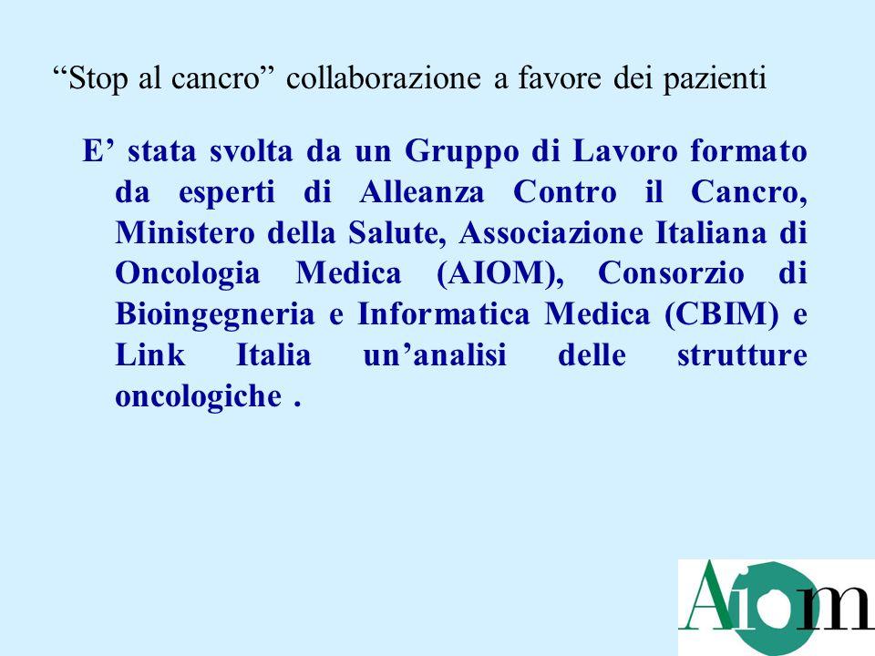 E' stata svolta da un Gruppo di Lavoro formato da esperti di Alleanza Contro il Cancro, Ministero della Salute, Associazione Italiana di Oncologia Med