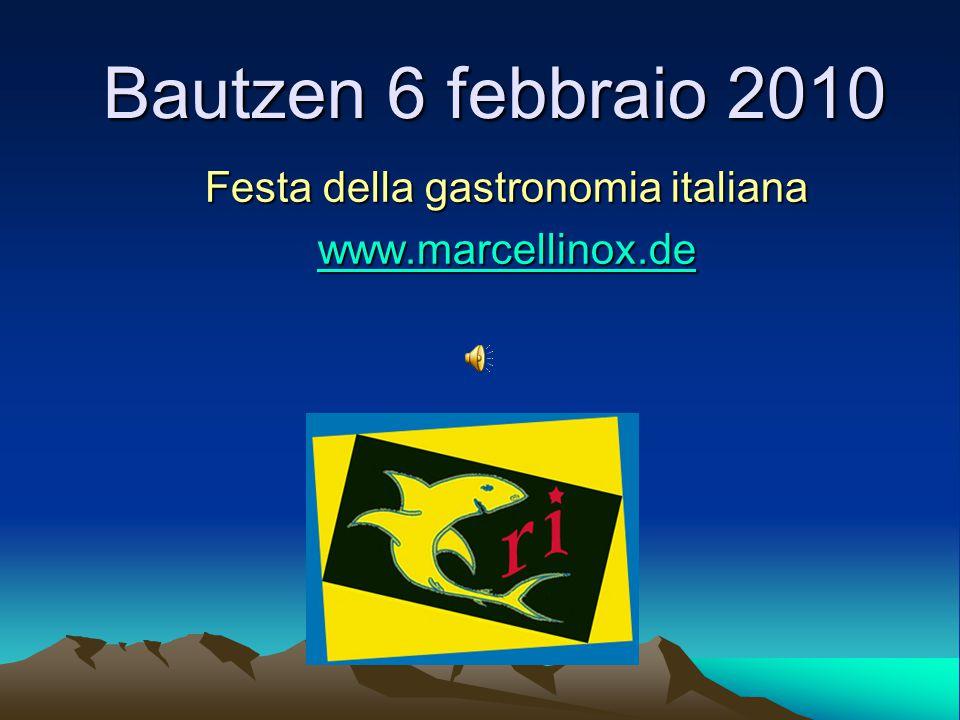 Bautzen 6 febbraio 2010 Festa della gastronomia italiana wwww wwww wwww....