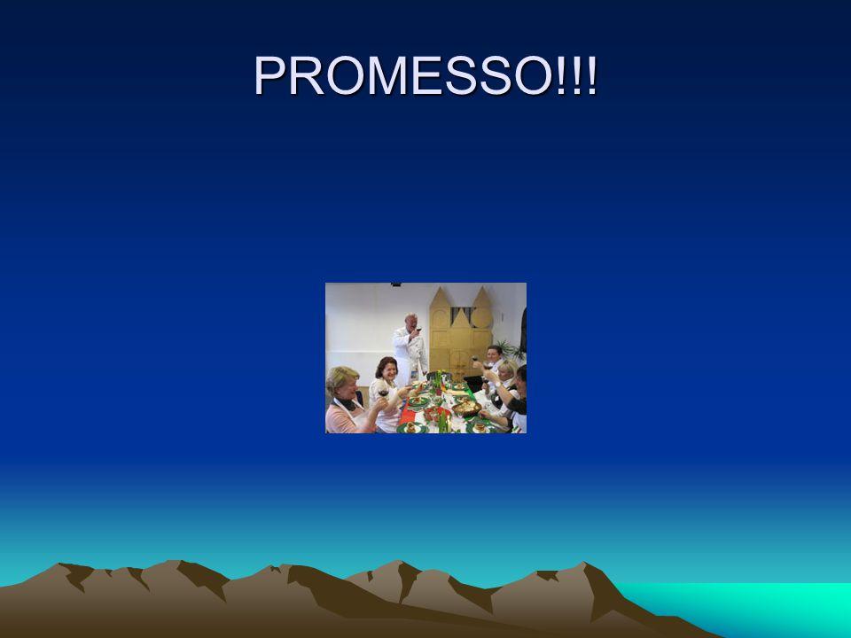 PROMESSO!!!