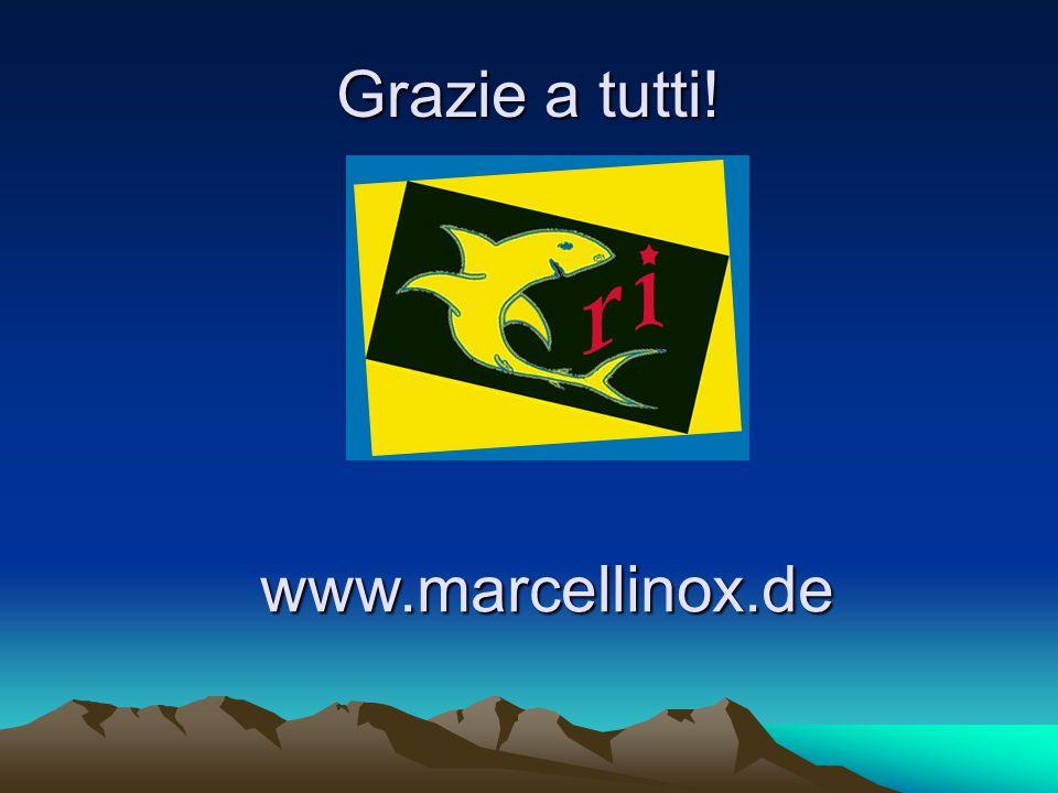 Grazie a tutti! www.marcellinox.de