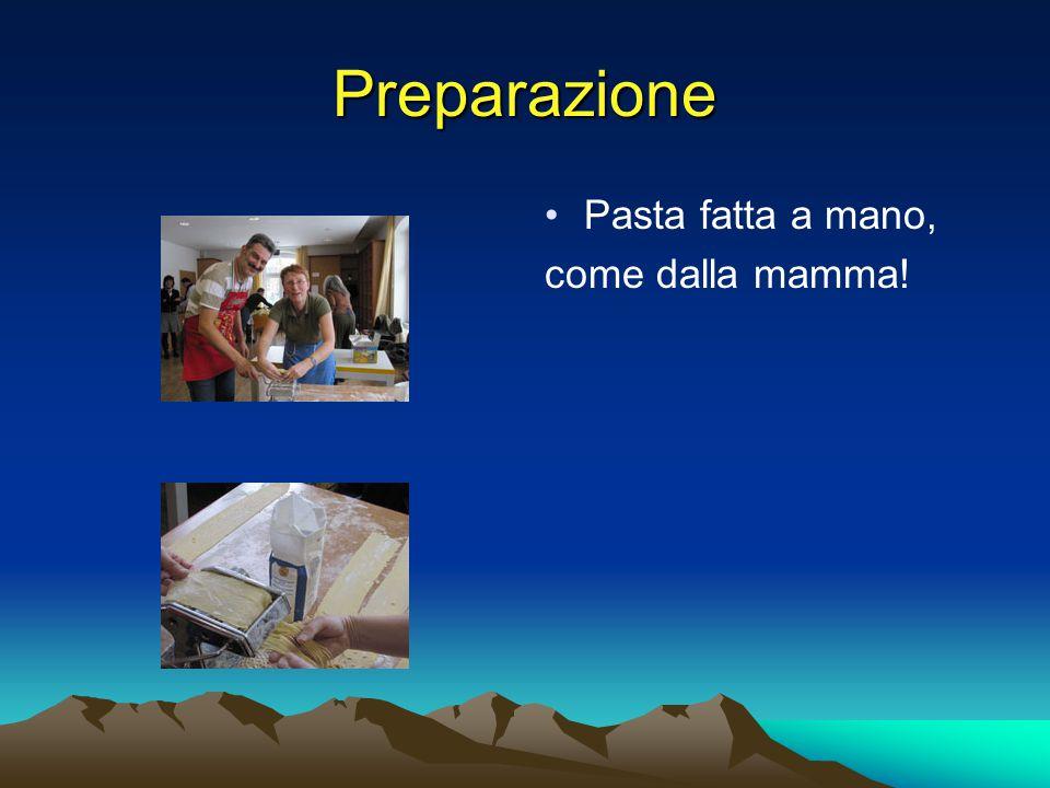 Preparazione Pasta fatta a mano, come dalla mamma!