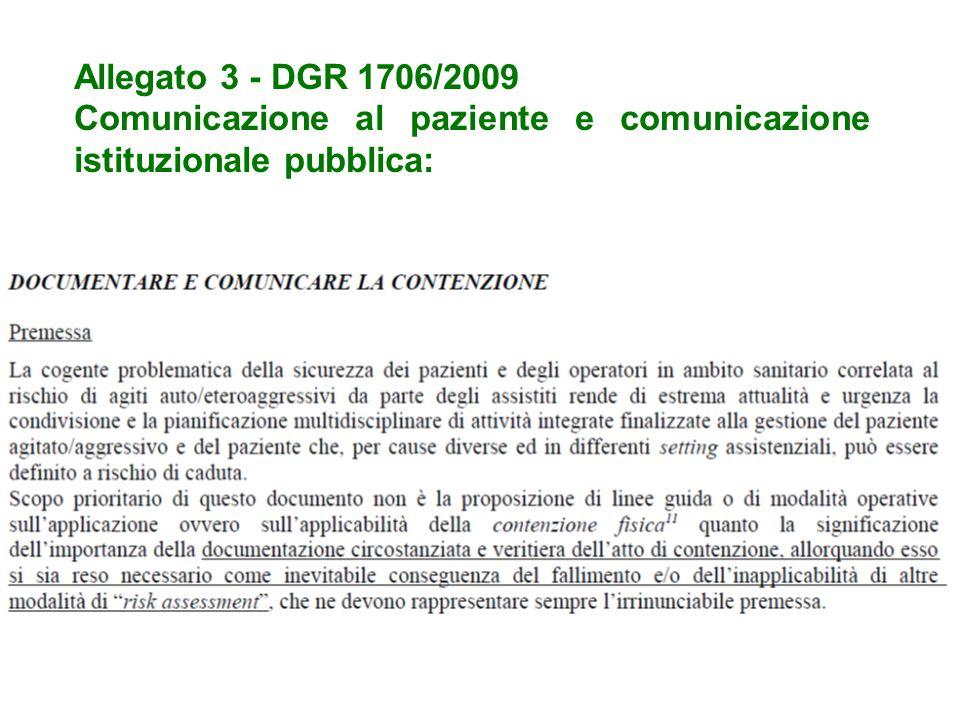 Allegato 3 - DGR 1706/2009 Comunicazione al paziente e comunicazione istituzionale pubblica: