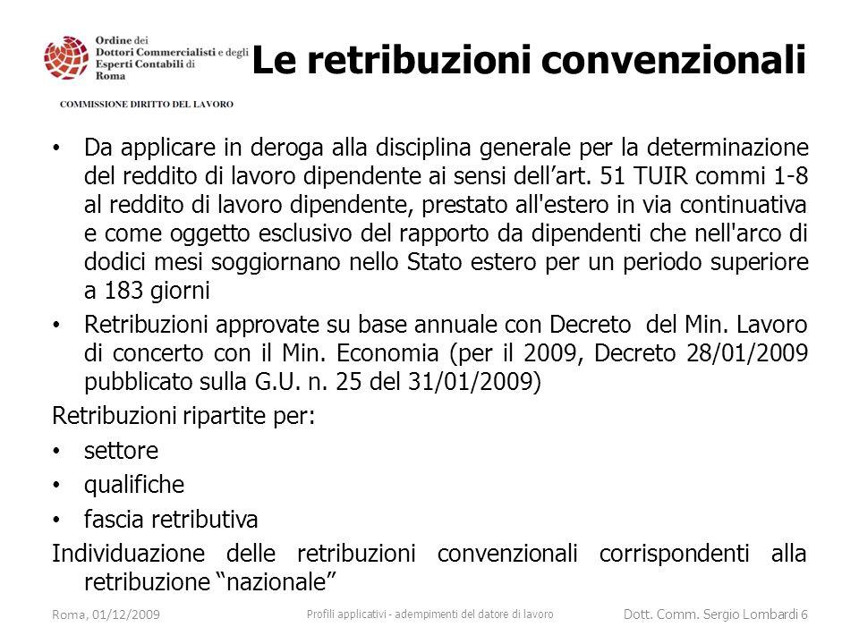 Le retribuzioni convenzionali Da applicare in deroga alla disciplina generale per la determinazione del reddito di lavoro dipendente ai sensi dell'art.