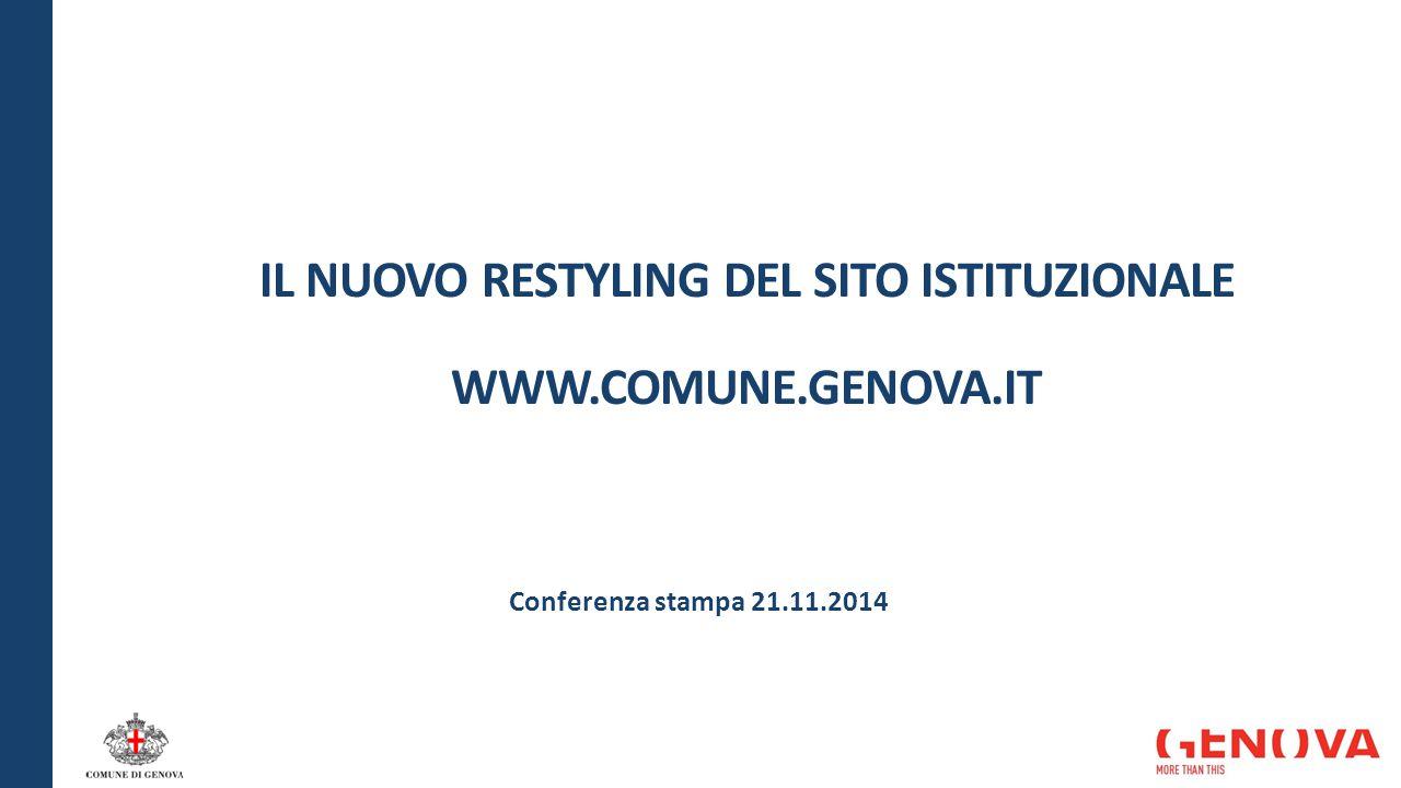 IL NUOVO RESTYLING DEL SITO ISTITUZIONALE WWW.COMUNE.GENOVA.IT Conferenza stampa 21.11.2014