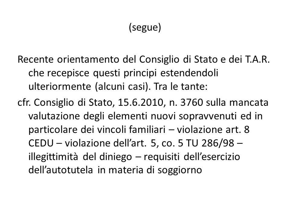 (segue) Recente orientamento del Consiglio di Stato e dei T.A.R.