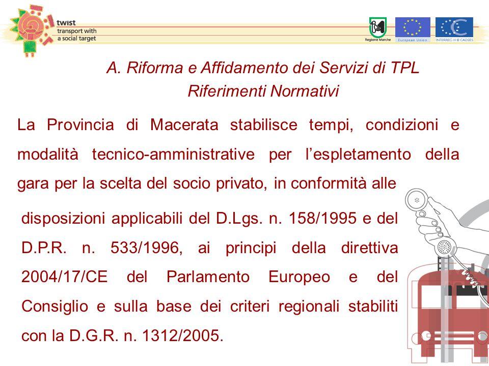 disposizioni applicabili del D.Lgs. n. 158/1995 e del D.P.R.